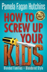 Book Cover: How To Screw Up Your Kids