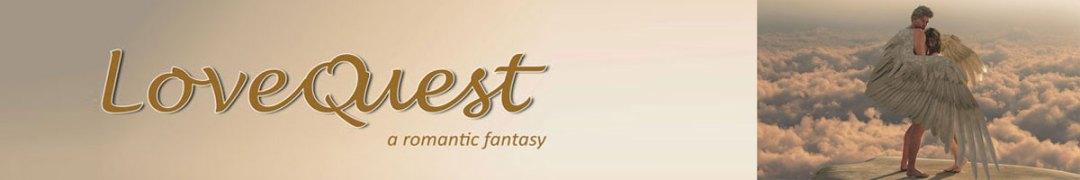 Love Quest - a romantic fantasy - Pamela Horter-Moore