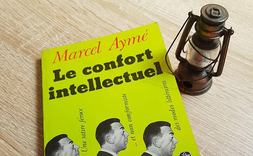 Marcel Aymé, Le Confort intellectuel – Dégradation accélérée du romantisme