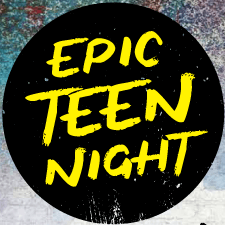 Epic Teen Nights