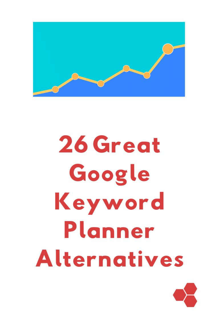 26 Great Google Keyword Planner Alternatives
