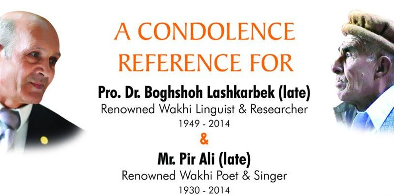 Condolence: Glowing tributes paid to Wakhi icons, Dr. Boghshoh and Pir Ali