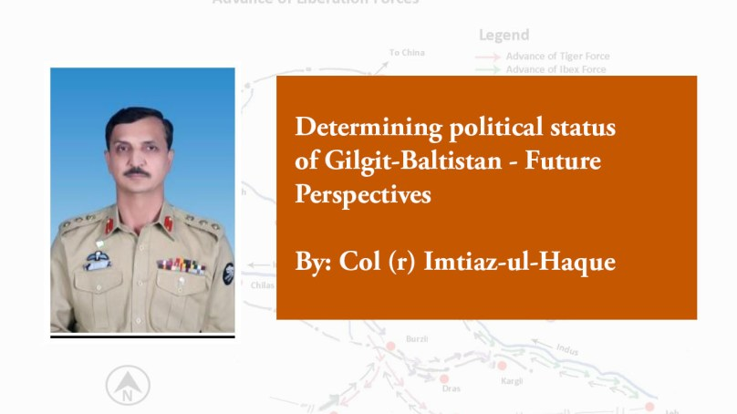 Determining the political status of Gilgit-Baltistan – Future perspectives
