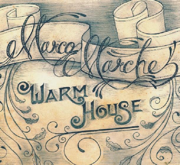 MarcoMarche _ Warm House Cover