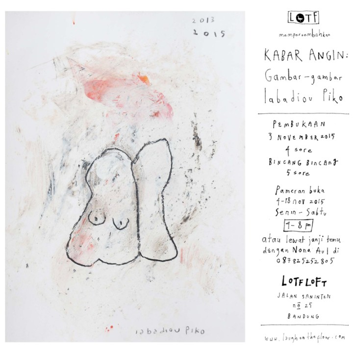 Poster Pameran Kabar Angin Gambar-gambar Iabadiou Piko di LOTF LOFT - IG 3