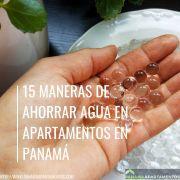 15 Maneras de Ahorrar Agua En Apartamentos en Panamá