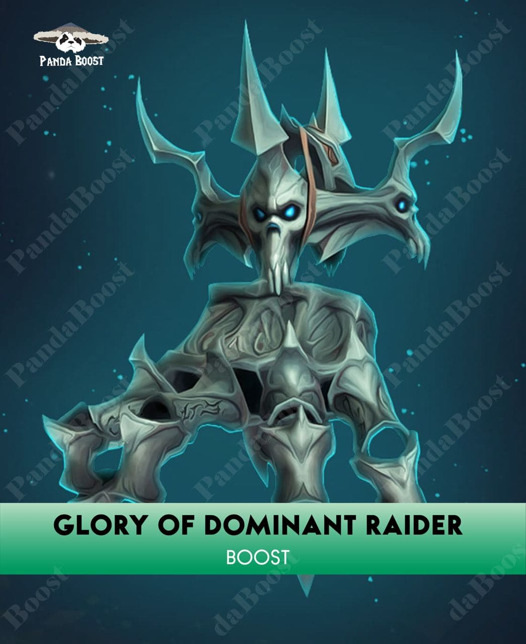 GLORY OF THE DOMINANT RAIDER BOOST