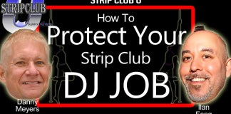 Protect your strip club DJ Job