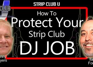 Protect your strip club DJ Job