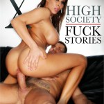 High Society Fuck Stories