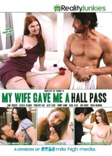 My Wife Gave Me A Hall Pass
