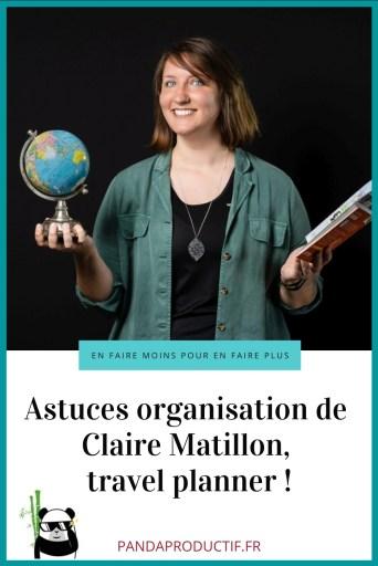 les astuces organisation d'une travel planner Claire Matillon