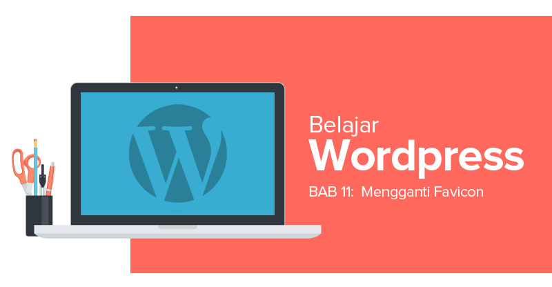 Cara Mengganti Favicon di WordPress