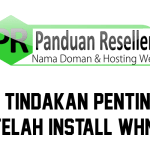 9 Tindakan penting setelah install whmcs