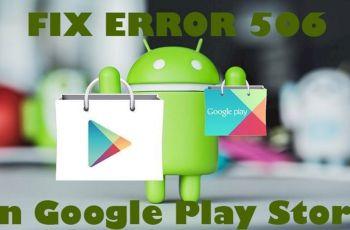 Error 506 playstore