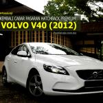 #PanduUji: Volvo V40 (2012) Tetap Penanda Aras Baru Hatchback Premium