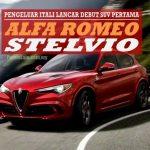 Alfa Romeo Stelvio - Seindah Nama, Seseksi Rupa, Sehebat Kuasa