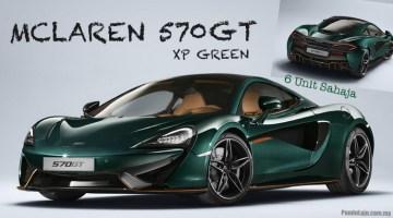 McLaren 570GT 'XP Green' Edisi Super Terhad - Cuma 6 Unit Sahaja Dijual