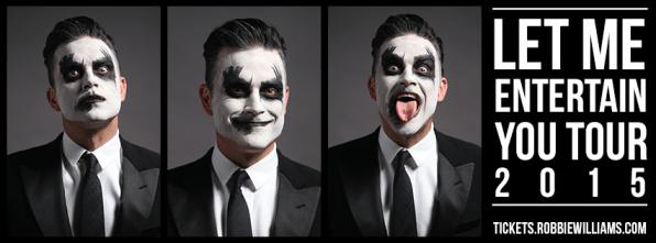 Robbie Williams - Let Me Entertain You Tour