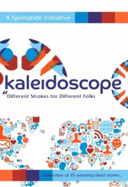 Featured in Spring Tide and Parlance Publisher's book 'Kaleidoscope'