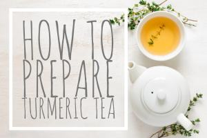 How To Prepare Turmeric Tea