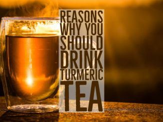 Reasons Why You Should Drink Turmeric Tea