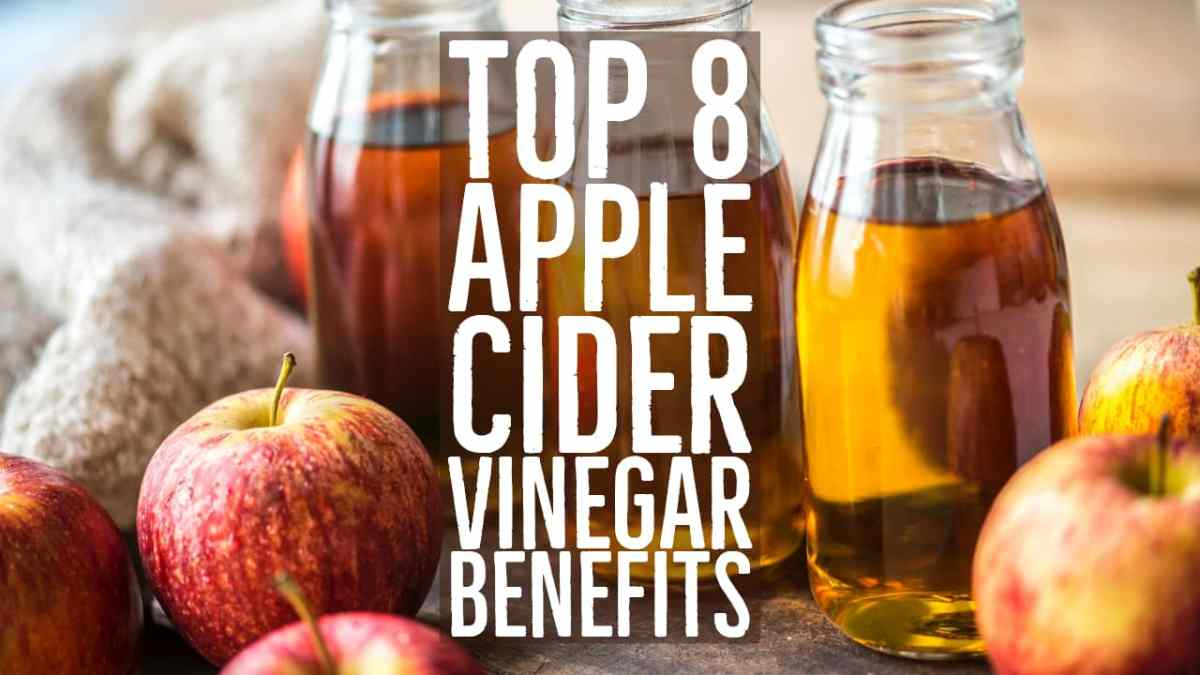 Top 8 Apple Cider Vinegar Benefits