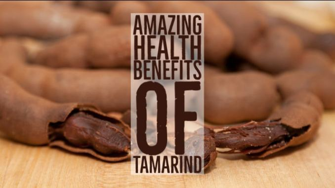 Amazing Health Benefits Tamarind