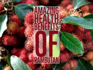 Amazing Health Benefits Rambutan