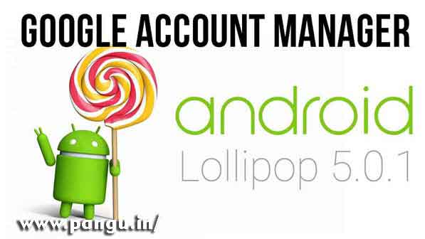 Google account manager 5.1.1 apk free download