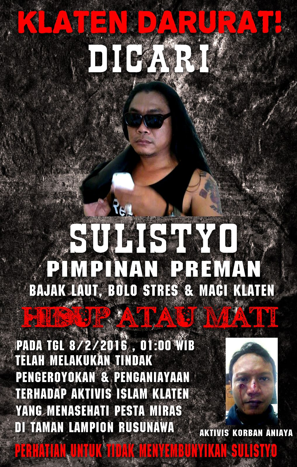 Laskar Islam menyebarkan pengumuman untuk mencari Gembong Preman, Sulistyo, karena diduga telah melakukan penganiayaan terhadap laskar Islam