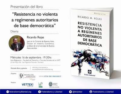 Resistencia no Violenta a Regímenes Autoritarios de Base Democrática de Ricardo Manuel Rojas