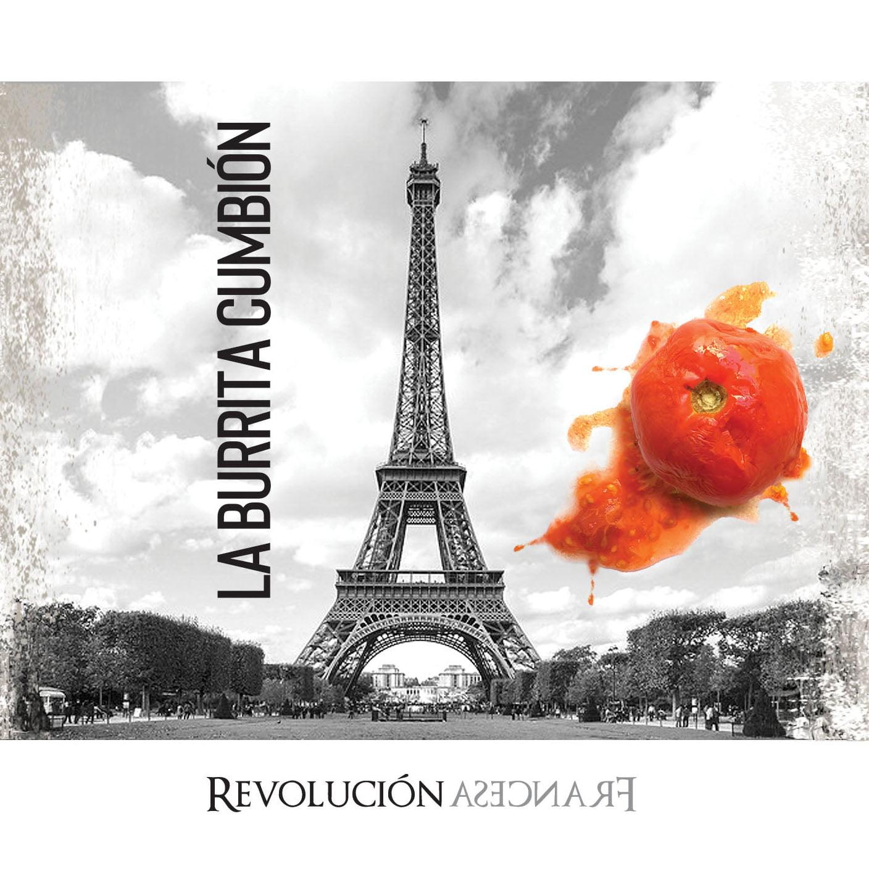 La Burrita Cumbión presenta su álbum «Revolución Francesa»