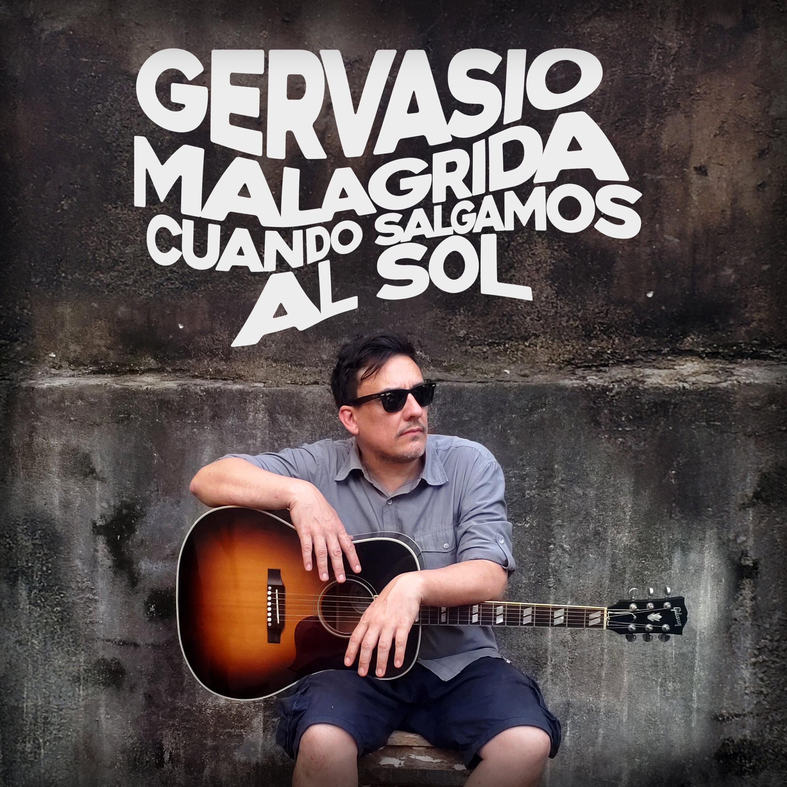 Gervasio Malagrida presenta «Cuando Salgamos al Sol» a través del nuevo sello discográfico Verde Limón