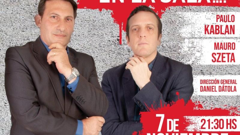 @mauroszeta y @paulokablan regresan al teatro con ¿Hay un Asesino en la Sala? vía streaming