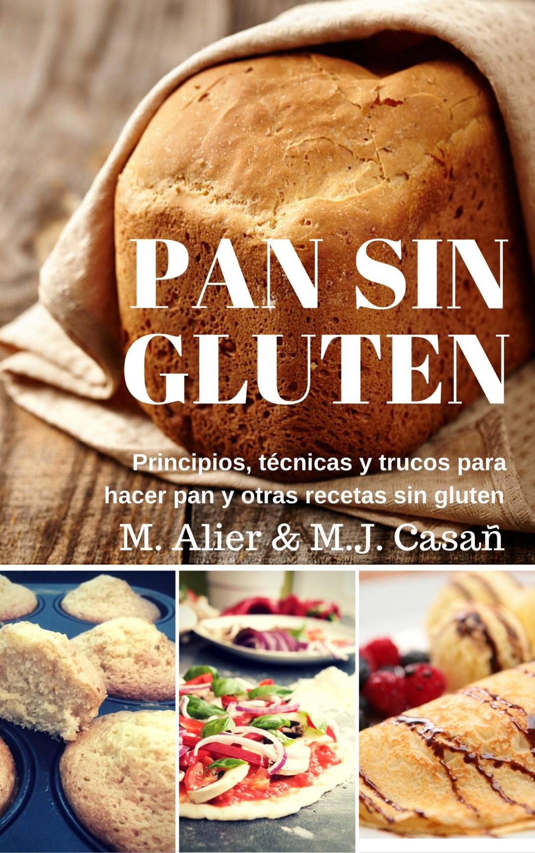 Ya está publicado nuestro libro : Pan Sin Gluten