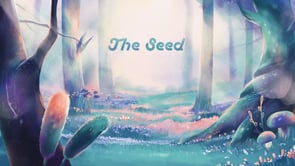 La vida i el temps: The Seed