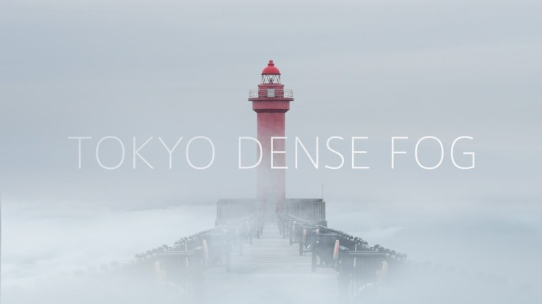 Tokyo Dense Fog