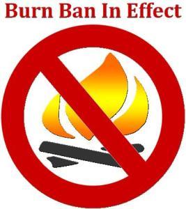 Burn Ban In Effect - NO FIRES