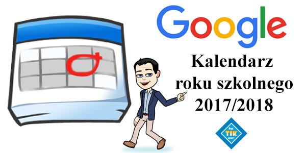 Kalendarz roku szkolnego 2017-2018