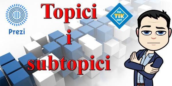 Prezentacja w Prezi Next – rodzaje topiców i subtopiców