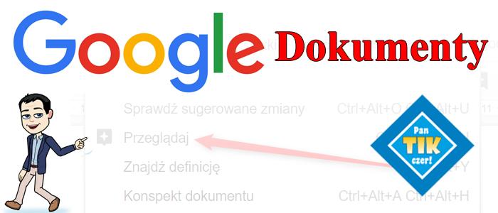 """Dokumenty Google – narzędzie """"Przeglądaj"""""""
