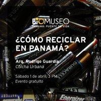 ¿Cómo reciclar en Panamá?