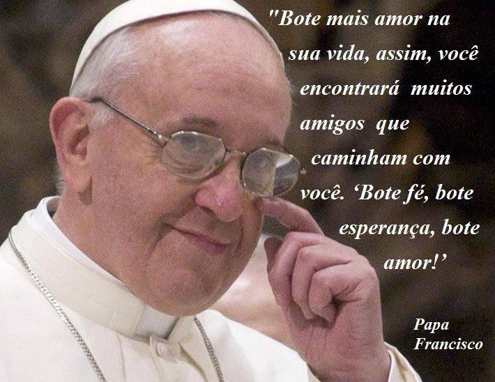 Papa Francisco Frases Pão De Canela E Prosa