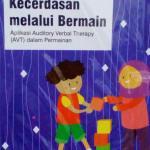 menggali kecerdasan melalui bermain aplikasi avt auditory verbal therapy dalam bahasa Indonesia