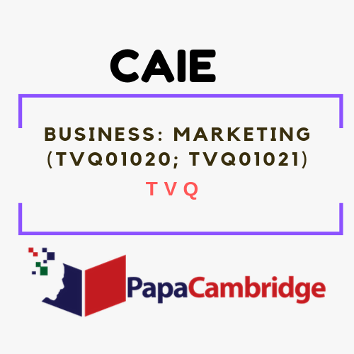 Business: Marketing (TVQ01020, TVQ01021) TVQ Past Papers