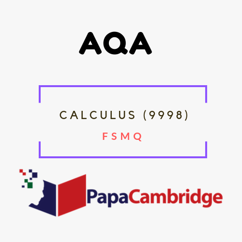 Calculus (9998) FSMQ Past Papers