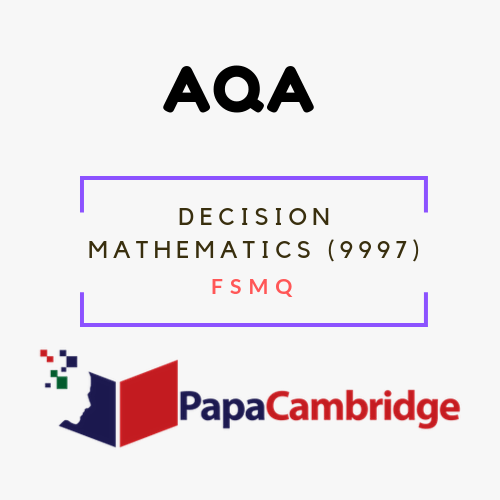 Decision Mathematics (9997) FSMQ Past Papers