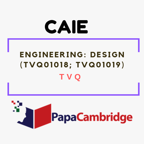Engineering: Design (TVQ01018, TVQ01019) TVQ Past Papers