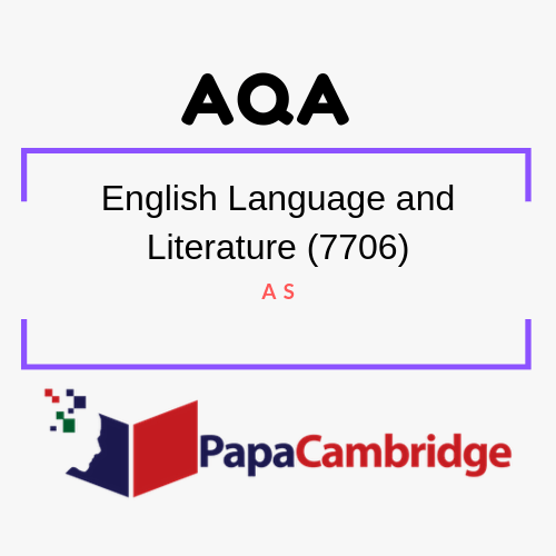 English Language and Literature (7706, 7707) AS PPT Slides